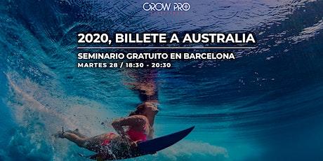 BARCELONA | ¡2020, BILLETE A AUSTRALIA! entradas