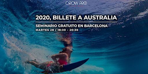 BARCELONA | ¡2020, BILLETE A AUSTRALIA!