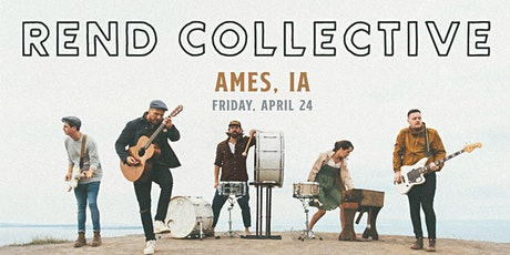Rend Collective (Ames, IA)- NEW DATE TBD tickets
