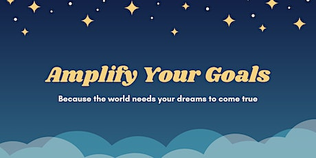 Amplify Your Goals tickets