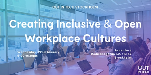 Out in Tech Stockholm | Creating Inclusive & Open Workplace Cultures