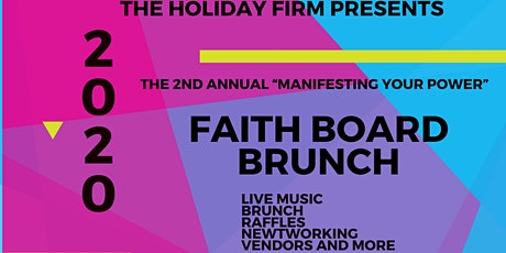 """2nd Annual """"Manifesting Your Power"""" Faith Board Brunch tickets"""
