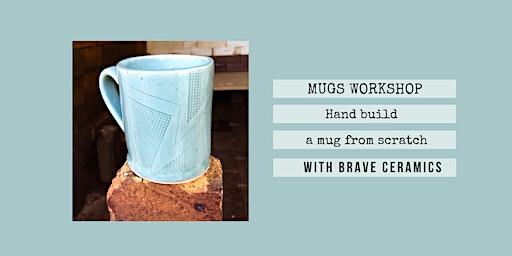 Ceramics Workshop: Making Mugs