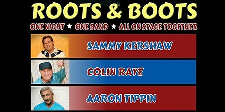 Sammy Kershaw, Collin Raye, and Aaron Tippin Roots & Boots Tour tickets