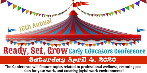 16th Annual Ready, Set, Grow Early Educators Conference