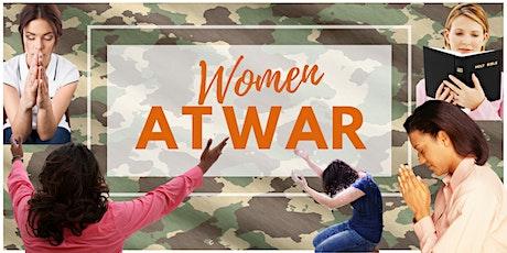 Women At War - A Spiritual Battle tickets
