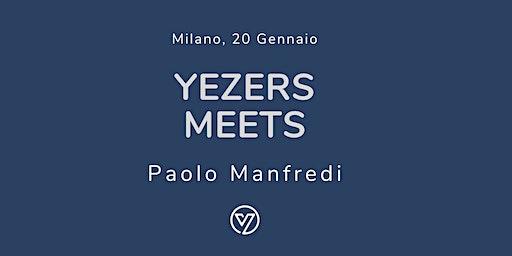 Yezers meets: Paolo Manfredi