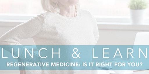 Regenerative Medicine Lunch & Learn