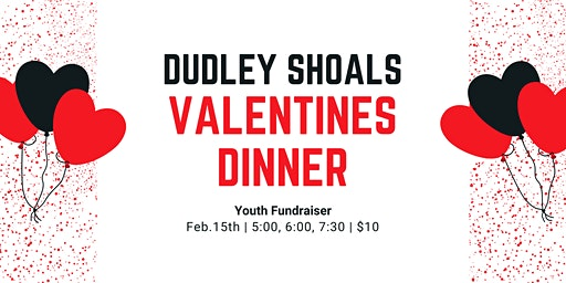 Dudley Shoals Youth Valentines Dinner