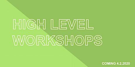 High Level Workshop 4.2.2020 tickets