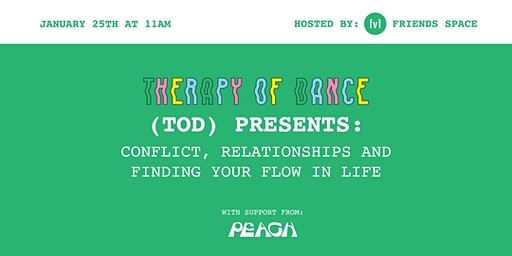 THERAPY OF DANCE: CONFLICT, RELATIONSHIPS & FINDING YOUR FLOW IN LIFE