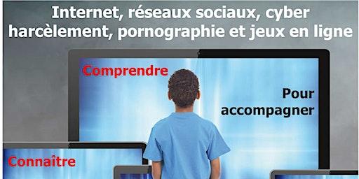 Conférence APEEE 1: Internet, Réseaux Sociaux, Cyber Harcèlement, Pornographie et Jeux en Ligne