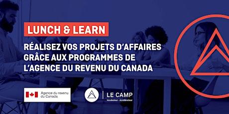Lunch & Learn - Agence du revenu du Canada billets