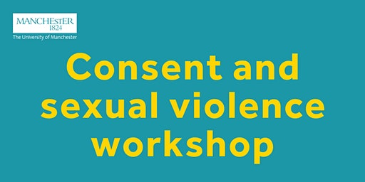 Consent and Sexual Violence Workshop: Whitworth Hall