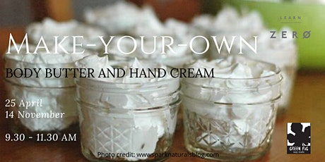 Make-your-own Body Butter and Hand Cream tickets