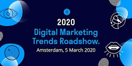 2020 Digital Marketing Trends Roadshow: Amsterdam tickets