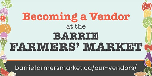 Becoming a Vendor at the Barrie Farmers' Market
