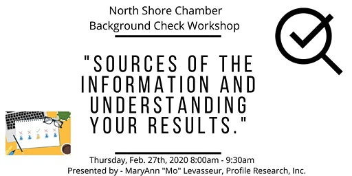 Thursday, February 27th - Background Check & Investigations Seminar