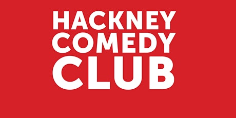 Hackney Comedy Club + 2/3 Course Meal & Drink tickets
