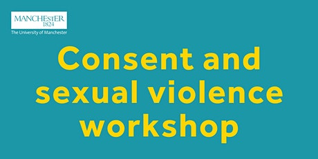 Consent and Sexual Violence Workshop: Athletics Union (Armitage Centre) tickets