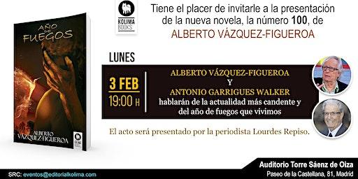 Presentación del libro Año de Fuegos de Alberto Vázquez Figueroa.
