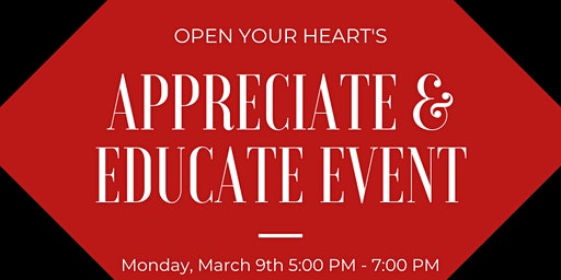 Open Your Heart's Appreciate and Educate Event
