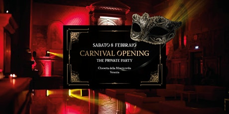 Carnival Opening • 08.02 • The Private Party biglietti