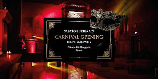 Carnival Opening • 08.02 • The Private Party