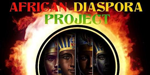 African Diaspora Project 2020- The Royal Return