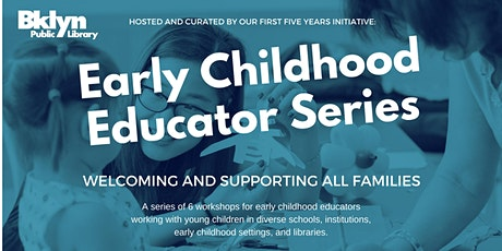 BKLYN Early Childhood Educator Series Project Based Learning for Young Children (CTLE-3) tickets