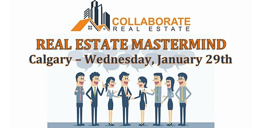 Real Estate Mastermind - COLLABORATE Real Estate
