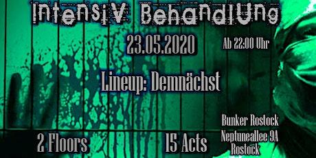 IntensivBehandlung @Bunker Rostock Tickets