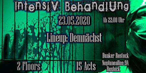 IntensivBehandlung @Bunker Rostock