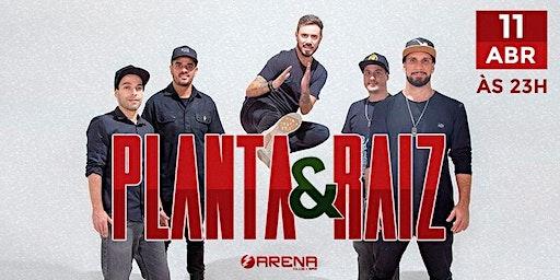 Planta & Raiz em Santos | Arena Club