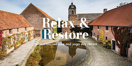 Relax and Restore - a one day self-care and yoga retreat billets