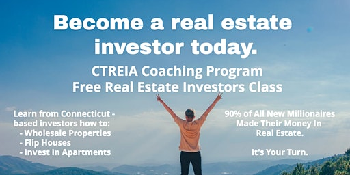 Become a Real Estate Investor - A Free Introductory CTREIA Class