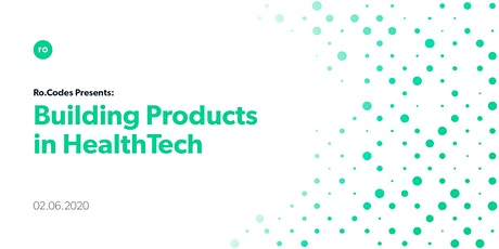 Ro.Codes: Building Products in HealthTech tickets