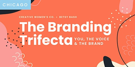 The Branding Trifecta: You, The Voice, & The Brand 2020 tickets