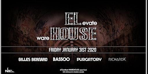 ELevate wareHOUSE Jan 31st