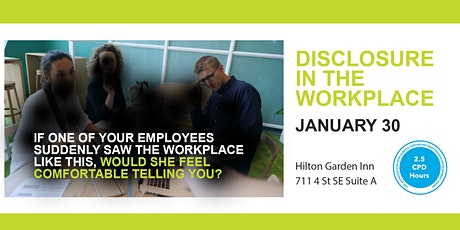 Disclosure in the Workplace tickets