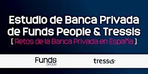 Presentación I Estudio de Banca Privada de Funds...