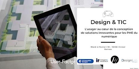 Design & TIC : l'usager au cœur de la conception de solutions innovantes ! billets