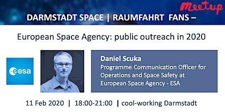 Darmstadt Space | Raumfahrt - European Space Agency: public outreach in 2020 Tickets
