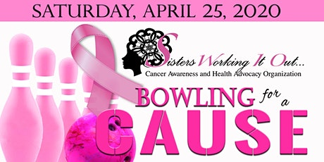Sisters Working It Out Bowling for a Cause tickets