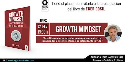 Presentación del Libro Growth Mindset  de Eber Dosil