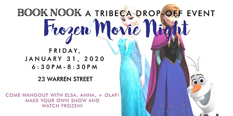 Frozen Movie Night + Make your Own Snow Drop Off Event | Tribeca tickets