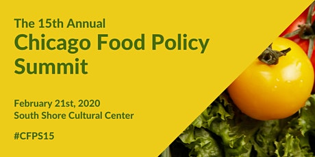 15th Annual Chicago Food Policy Summit tickets
