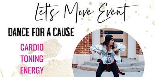 Let's Move Event : DANCE FOR A CAUSE