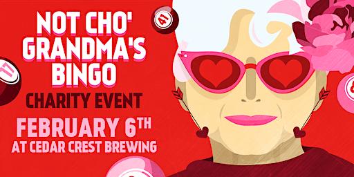 Not Cho' Grandma's Bingo (February 2020)