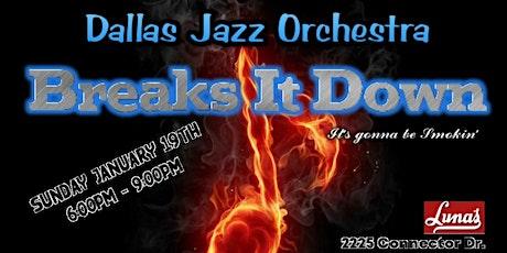 Dallas Jazz Orchestra Breaks It Down tickets